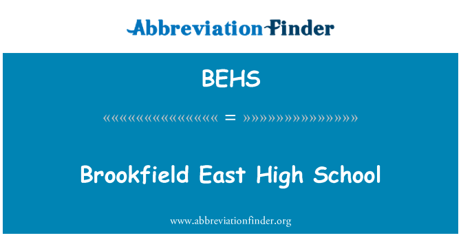 BEHS: Brookfield East High School