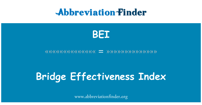 BEI: Bridge Effectiveness Index
