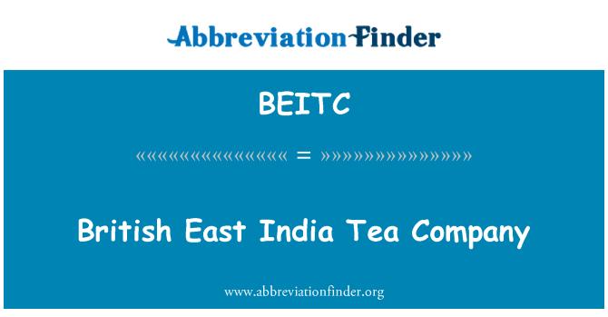 BEITC: British East India Tea Company