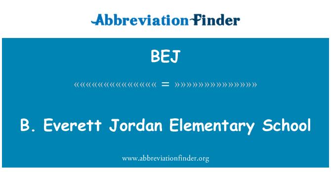 BEJ: B. Everett Jordan Elementary School