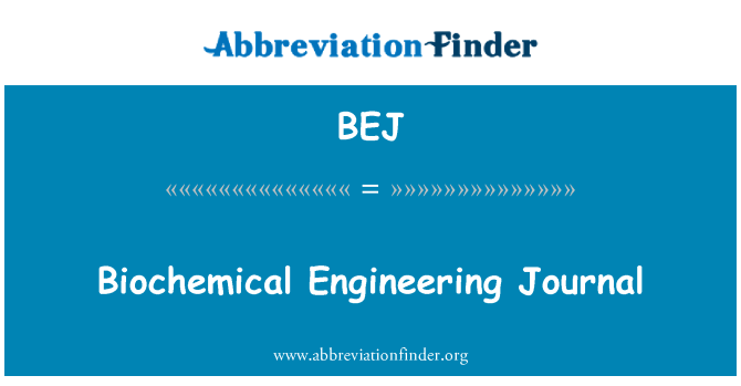 BEJ: Biochemical Engineering Journal