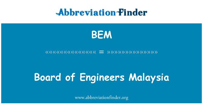 BEM: Board of Engineers Malaysia