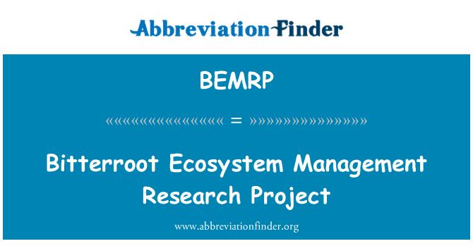 BEMRP: 比特鲁特生态系统管理研究项目