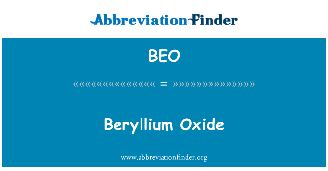 BEO: Beryllium Oxide