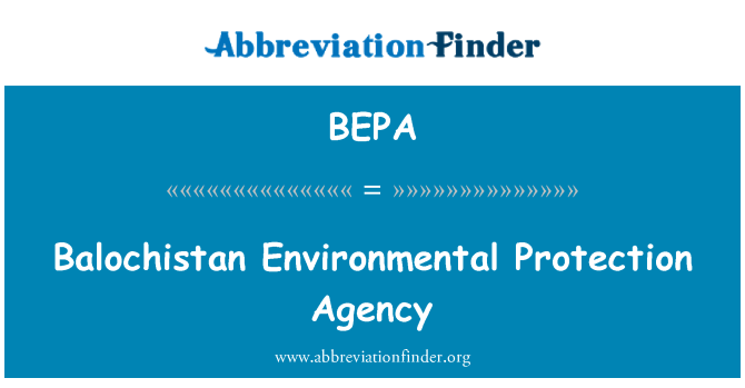 BEPA: Balochistan Environmental Protection Agency