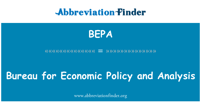 BEPA: Bureau for Economic Policy and Analysis