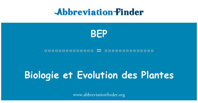 BEP: Biologie et Evolution des Plantes