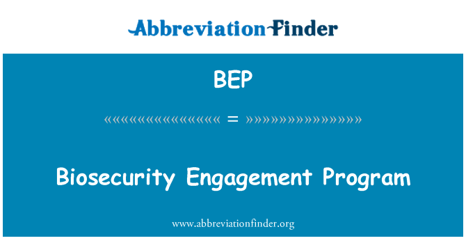 BEP: Biosecurity Engagement Program
