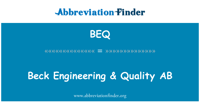 BEQ: Beck Engineering & Quality AB