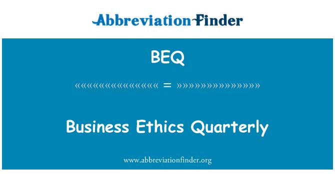 BEQ: Business Ethics Quarterly