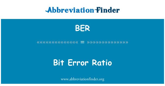 BER: Bit Error Ratio