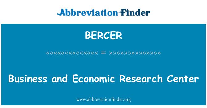 BERCER: Negocios y centro de investigación económica