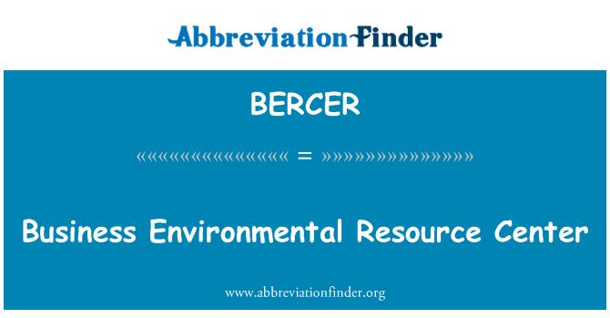BERCER: Centro de recursos ambientales de negocios