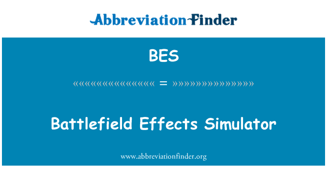 BES: Battlefield Effects Simulator