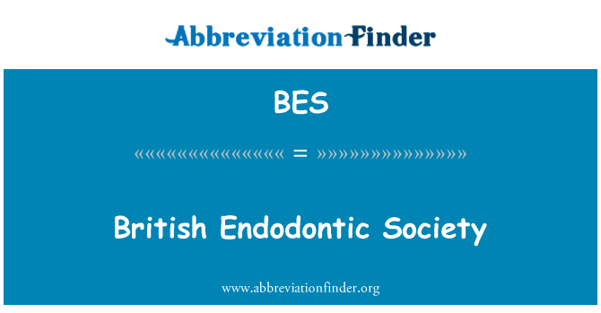 BES: British Endodontic Society