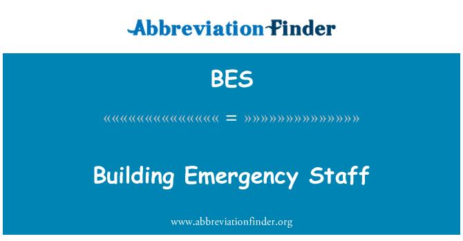BES: Building Emergency Staff