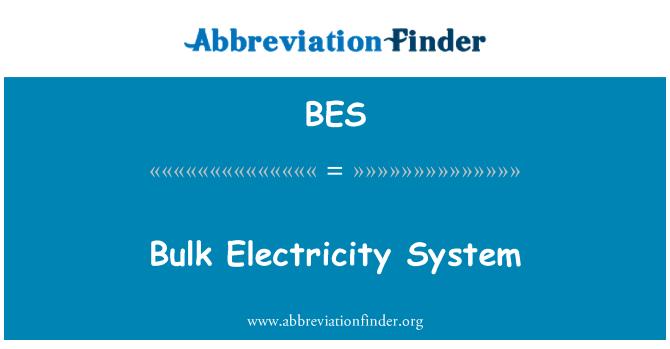 BES: Bulk Electricity System