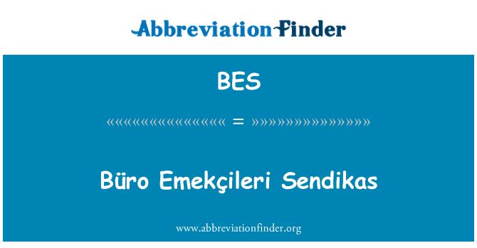 BES: Büro Emekçileri Sendikas