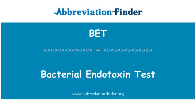 BET: Bacterial Endotoxin Test