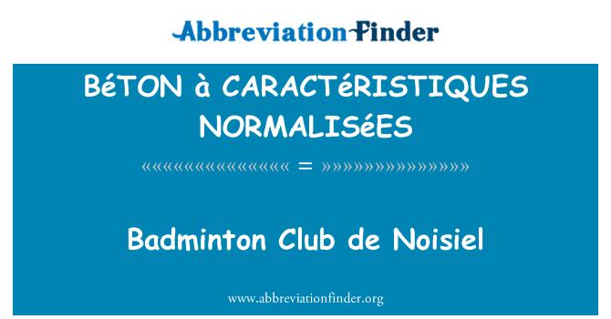 BéTON à CARACTéRISTIQUES NORMALISéES: 羽毛球俱乐部 de Noisiel