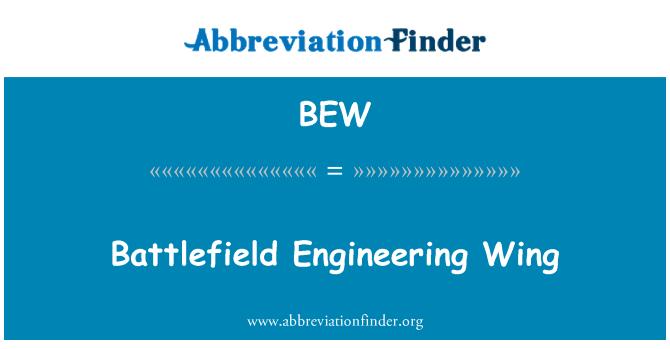BEW: Battlefield Engineering Wing