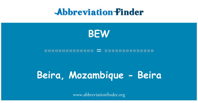 BEW: Beira, Mozambique - Beira