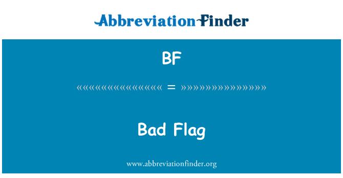 BF: Bad Flag