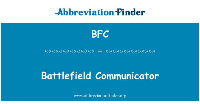 BFC: Battlefield Communicator