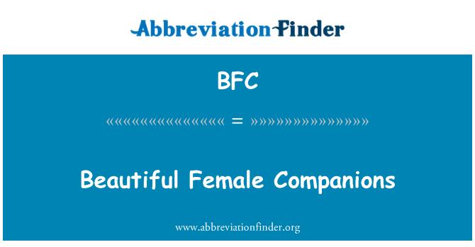 BFC: Beautiful Female Companions