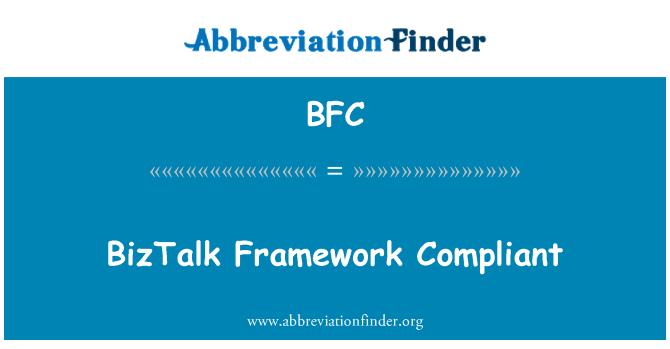 BFC: BizTalk Framework Compliant