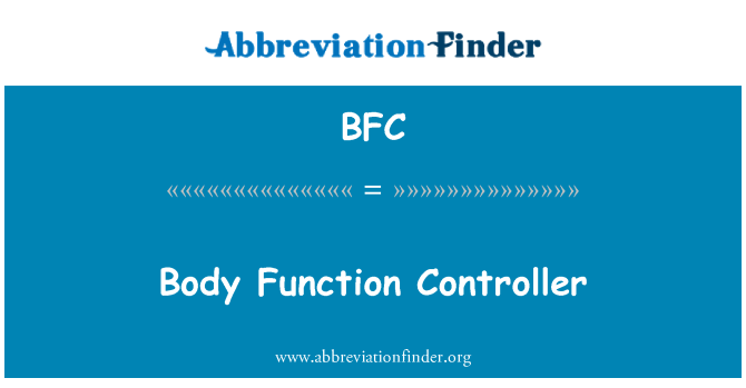 BFC: Body Function Controller