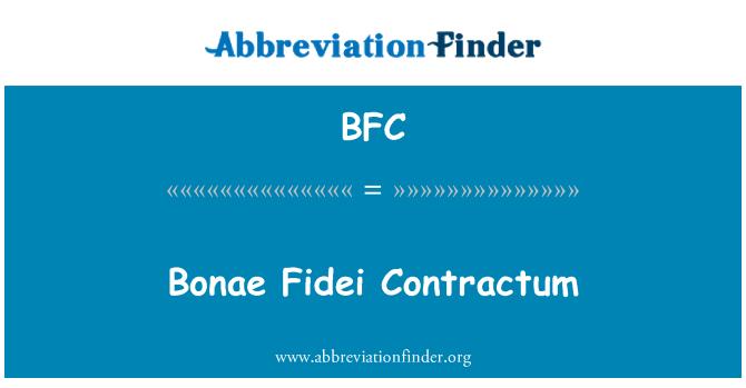 BFC: Bonae Fidei Contractum