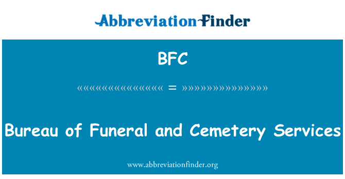 BFC: Bureau of Funeral and Cemetery Services