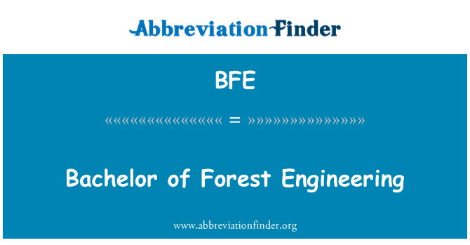 BFE: Bachelor of Forest Engineering