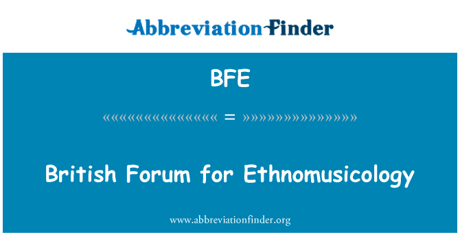 BFE: British Forum for Ethnomusicology