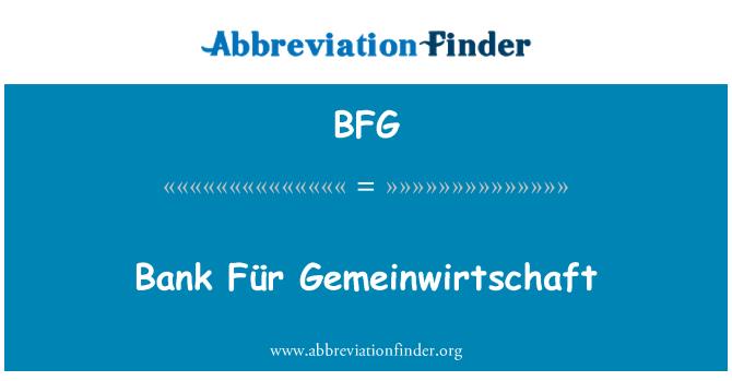 BFG: Bank Für Gemeinwirtschaft