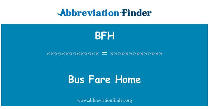 BFH: Bus Fare Home