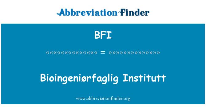 BFI: Bioingeniørfaglig Institutt