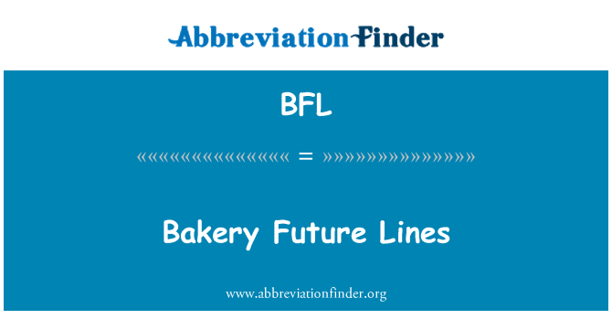 BFL: Bakery Future Lines