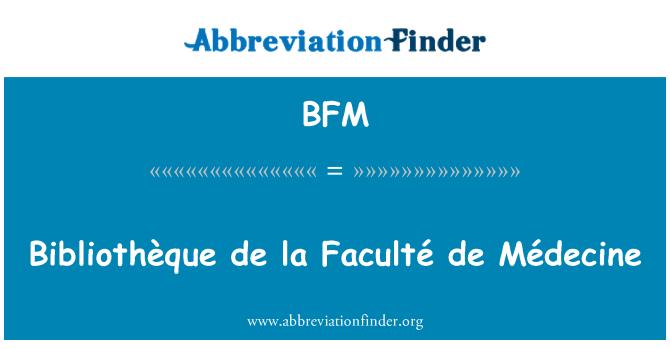 BFM: Bibliothèque de la Faculté de Médecine