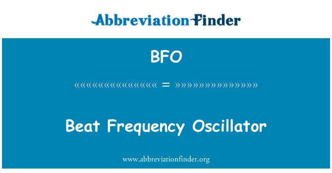 BFO: Beat Frequency Oscillator