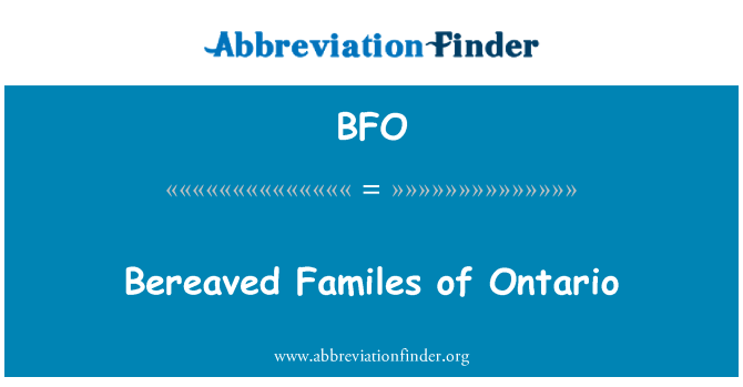 BFO: Bereaved Familes of Ontario