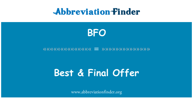 BFO: Best & Final Offer