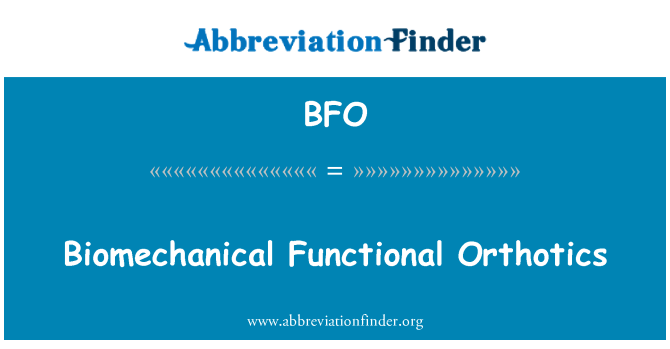 BFO: Biomechanical Functional Orthotics