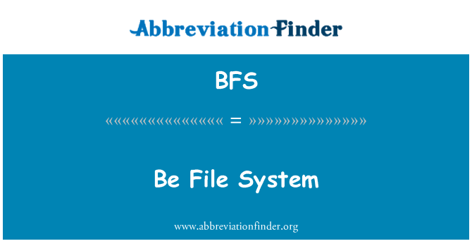 BFS: Be File System