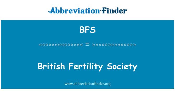 BFS: British Fertility Society