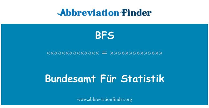 BFS: Bundesamt Für Statistik