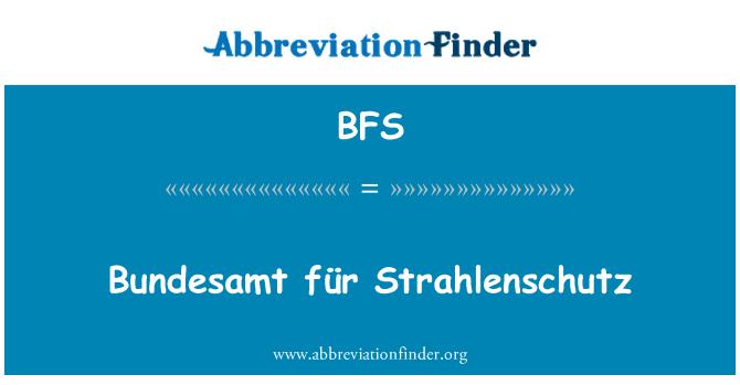 BFS: Bundesamt für Strahlenschutz