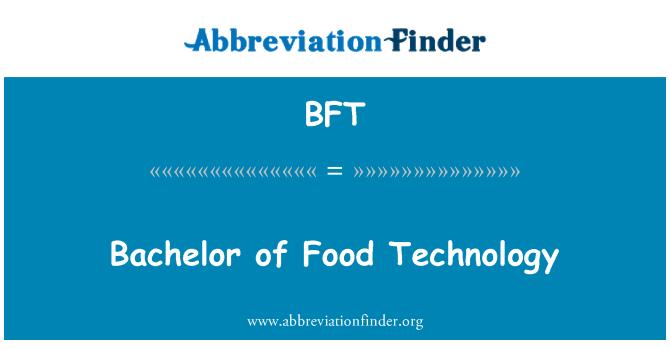 BFT: Bachelor of Food Technology