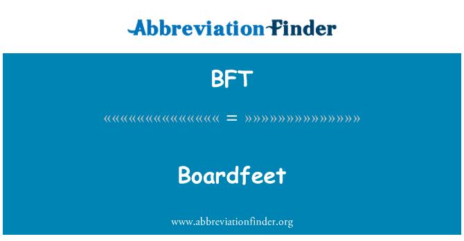 BFT: Boardfeet